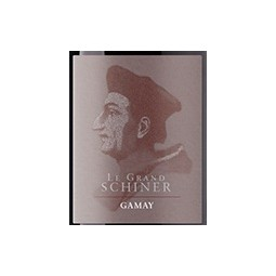 GAMAY - Le Grand Schiner, Albert Biollaz